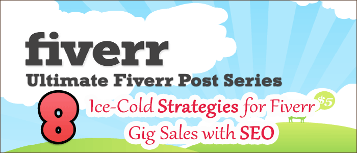 Fiverr SEO Strategies for Lot of Sales