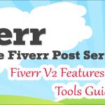 Fiverr V2 Features වලින් උපරිම ප්රයෝජන ගන්න