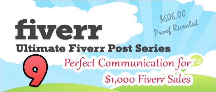 Perfect Communication එකක් මඟින් Fiverr Sales ගොඩක් ගන්න